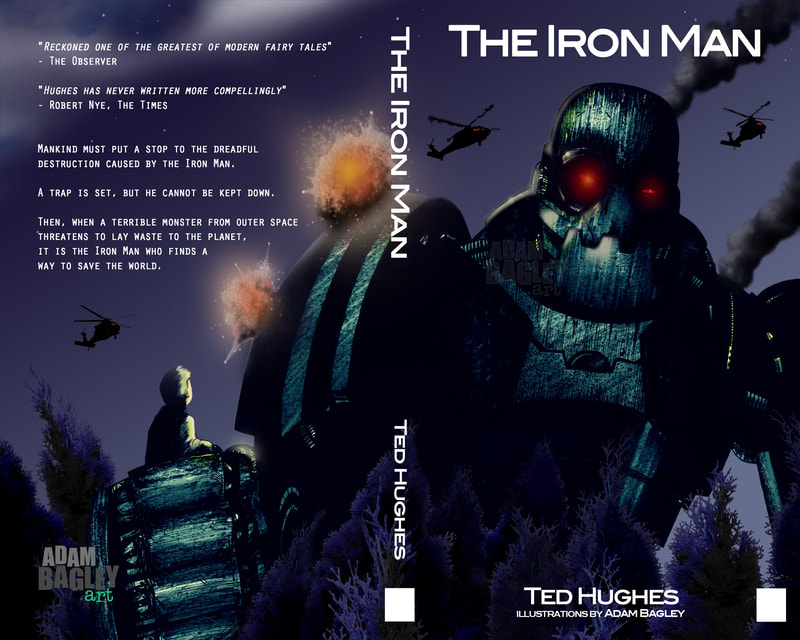 This image depicts a book cover illustration by artist Adam Bagley. The book title is The Iron Man and the author is Ted Hughes